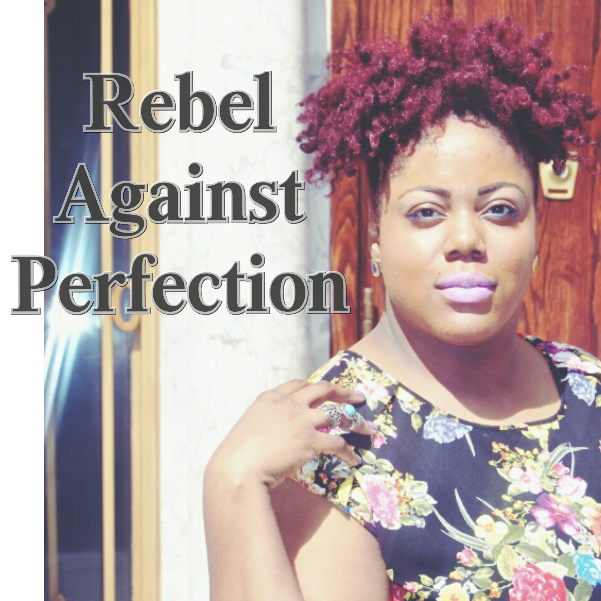 Rebel Against Perfection